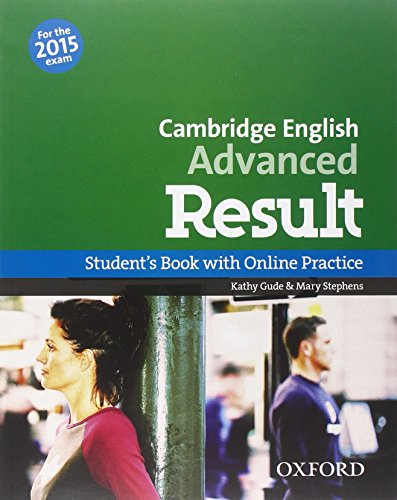 9780194512473: CAE 2015 advanced result. Student's book-Workbook. Without key. Con espansione online. Per le Scuole superiori. Con CD-ROM