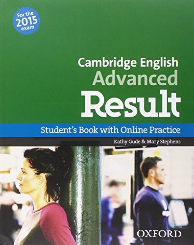 9780194512480: CAE 2015 advanced result. Student's book-Workbook. With key. Per le Scuole superiori. Con CD-ROM. Con espansione online