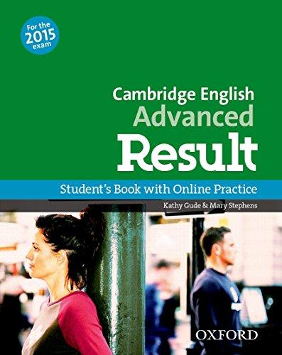 9780194512497: Cambridge English: Advanced Result: CAE 2015 advenced result. Student's book-Skills practice online-Test online. Per le Scuole superiori. Con espansione online