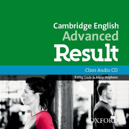 9780194512558: Cambridge English: Advanced Result: Class Audio CDs