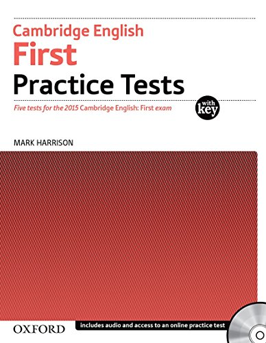 9780194512565: Cambridge English First Practice Tests: Tests With Key and Audio CD Pack: Four tests for the 2015 Cambridge English: First exam