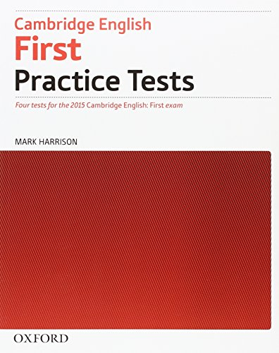 9780194512619: Cambridge English First Practice Tests: First 2015 Practice Tests. Student's Book