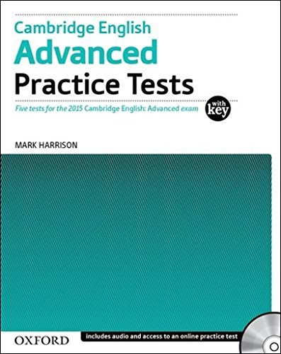 9780194512626: Cambridge English: Advanced Practice Tests: Tests With Key and Audio CD Pack: Four tests for the 2015 Cambridge English: Advanced exam