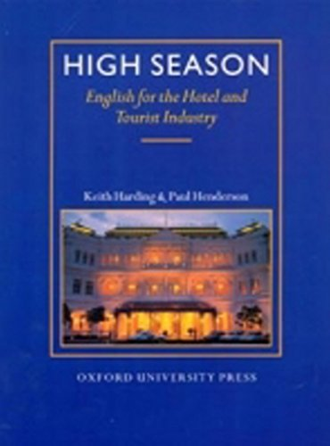 9780194513081: High Season: English for the Hotel and Tourist Industry