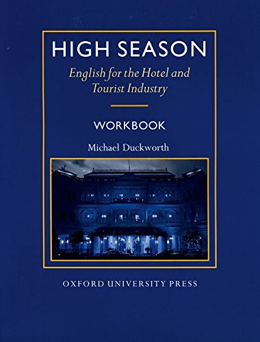 9780194513104: High Season: Workbook: English for the Hotel and Tourist Industry