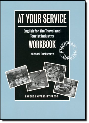 9780194513203: At Your Service: Workbook: English for the Travel and Tourist Industry