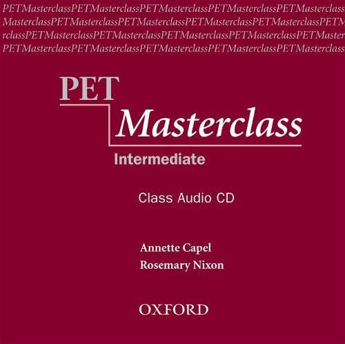 PET Masterclass: Class Audio CD Format: AudioCD: Annette CapelRosemary Nixon