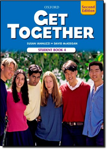 9780194516037: Get Together 4 Student Book