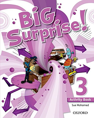 9780194516228: Big Surprise! 3. Activity Book - 9780194516228