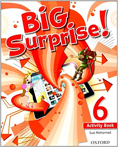 9780194516259: Big Surprise! 6. Activity Book+ Study Skills Booklet - 9780194516259