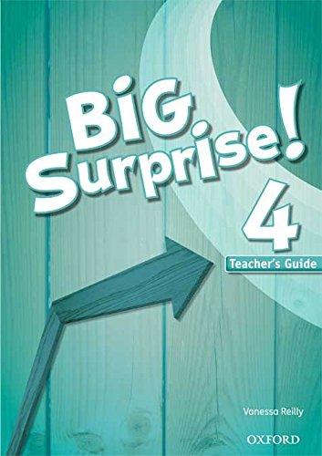 9780194516358: Big Surprise 4: Teacher's Guide