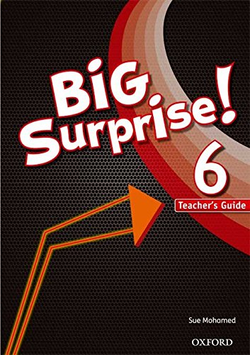 9780194516372: Big Surprise 6: Teacher's Guide