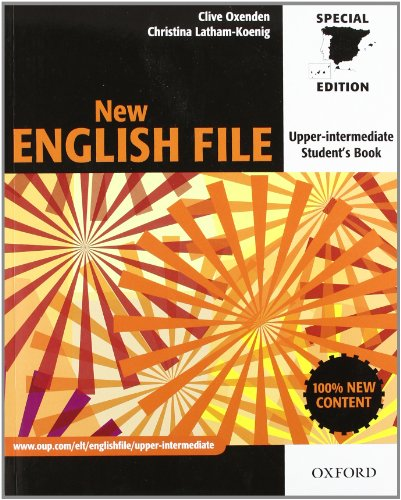 9780194518437: New English File Upper-Intermediate. Student's Book (New English File Second Edition)