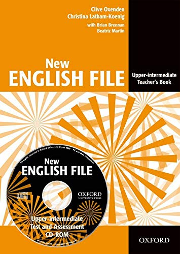 9780194518673: New English File: Upper-Intermediate: Teacher's Book with Test and Assessment CD-ROM: Six-level general English course for adults