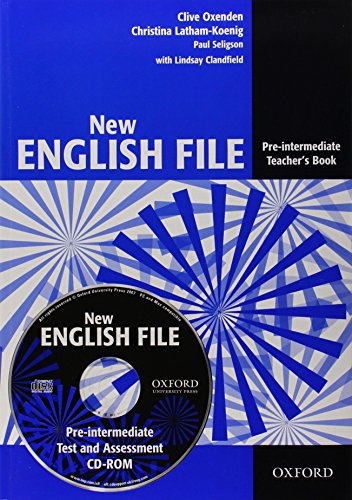 9780194518888: New English File: Pre-intermediate: Teacher's Book with Test and Assessment CD-ROM: Six-level general English course for adults