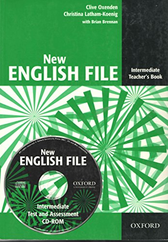 9780194518895: New English File: Intermediate: Teacher's Book with Test and Assessment CD-ROM: Six-level general English course for adults