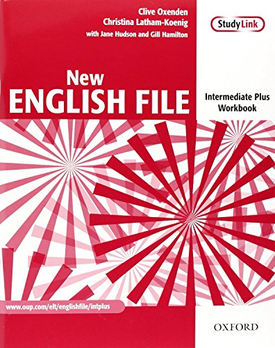 9780194519595: New English File Intermediate Plus: Workbook Without Answer Key (New English File Second Edition)
