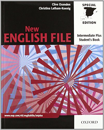 9780194519700: New English File Intermediate Plus: Student's Book and Workbook With Answer Key (New English File Second Edition)