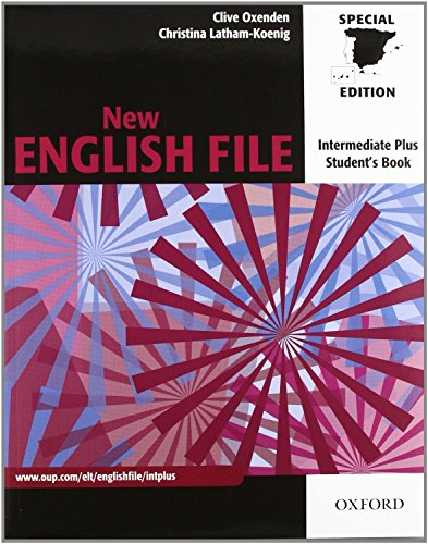 9780194519717: New English File Intermediate Plus: Student's Book and Workbook Without Answer Key (New English File Second Edition)