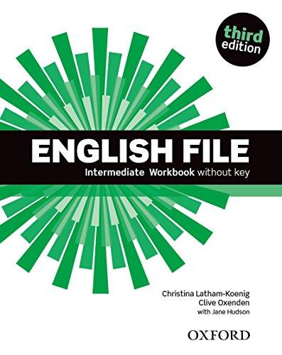 9780194519830: English File: Intermediate: Workbook Without Key.