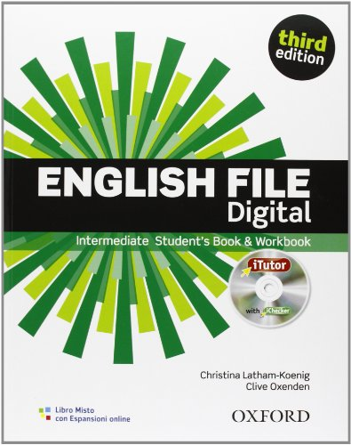 9780194519946: English file digital. Intermediate. Entry checker-Student's book-Workbook-iTutor-iChecker. With key. Per le Scuole superiori. Con espansione online