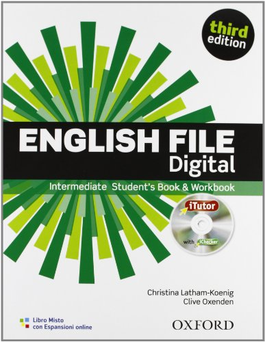 9780194519953: English file digital. Intermediate. Entry checker-Student's book-Workbook-iTutor-iChecker. Per le Scuole superiori. Con espansione online