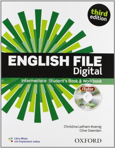 9780194519953: English file digital. Intermediate. Entry checker-Student's book-Workbook-iTutor-iChecker. Per le Scuole superiori. Con espansione online
