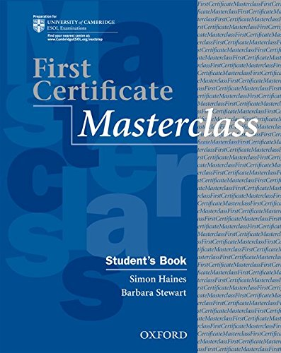 9780194522007: First Certificate Masterclass: Student's Book: 2008 edition
