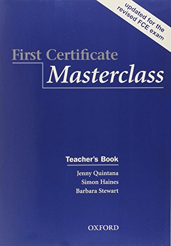 9780194522014: First certificate masterclass. Teacher's book. Per il Liceo linguistico