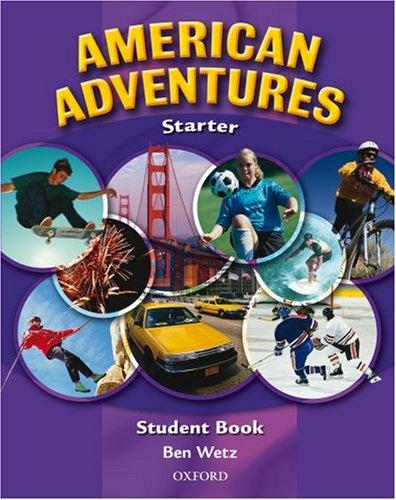 9780194527002: American Adventures: Starter: Student Book