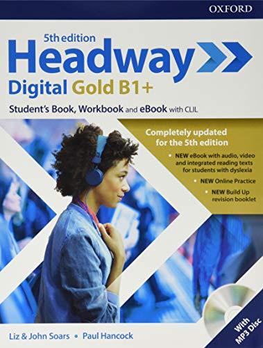 9780194529341: Headway digital gold B1+. Student's book & Workbook. Per le Scuole superiori. Con ebook [Lingua inglese]