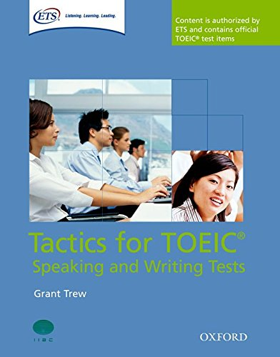 9780194529525: Tactics for TOEIC® Speaking and Writing Tests: Tactics for Test of English for International Communication: Speaking and Writing Tests Pack (Preparation Course For Toeic Test)