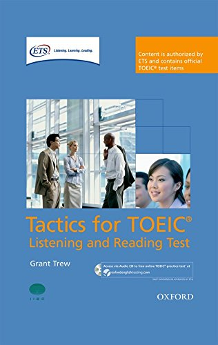 9780194529594: Tactics for TOEIC® Listening and Reading Test: Pack: Authorized by ETS, this course will help develop the necessary skills to do well in the TOEIC® Listening and Reading Test.