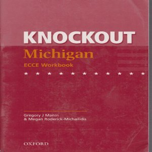 Knockout Michigan ECCE: Workbook (Without Answers): Gregory Manin,Megan Roderick-Michailidis