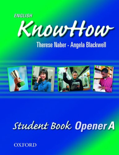 9780194536264: English KnowHow Opener: Student Book A