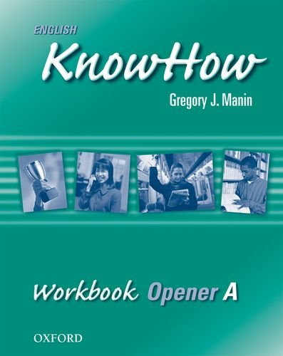 9780194536288: English KnowHow Opener: Workbook A