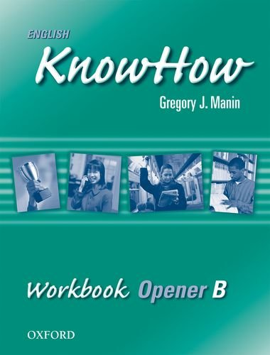 9780194536295: English KnowHow Opener: Workbook B