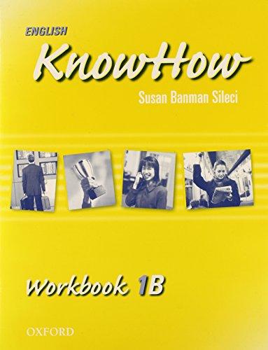 9780194536332: English KnowHow 1: Workbook B: Workbook B Level 1