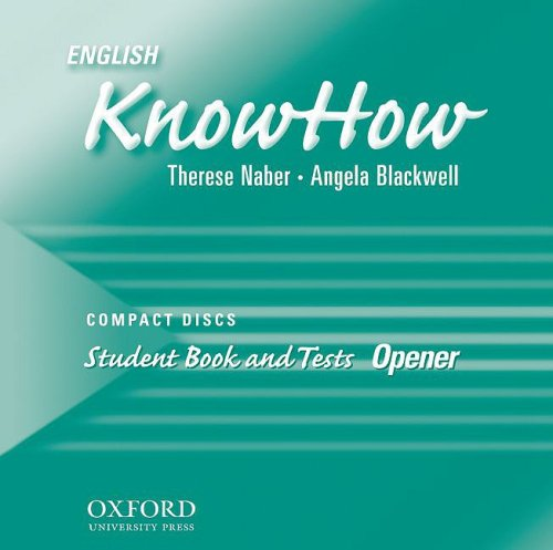 ENGLISH KNOWHOW OPENER STUDENT BOOK & TESTS CD (2): NABER/BLACKWELL