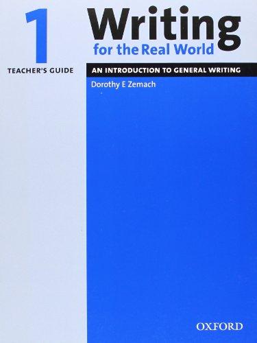 9780194538206: Writing for the Real World: 1: Teacher's Guide: Teacher's Guide Level 1
