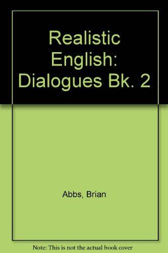 9780194541046: Realistic English: Dialogues Bk. 2