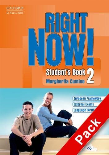 9780194545358: Right now! Student's book. Workbook. Con CD Audio. Per le Scuole superiori: 2