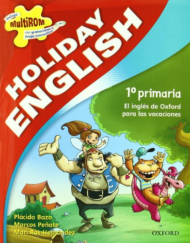 9780194545563: Holiday English 1.º Primaria. Student's Pack (Holiday English Second Edition)