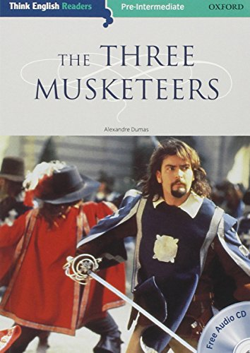 9780194548298: Think english reader. Three musketeers. Livello 3. Con CD Audio