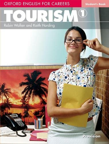 9780194551007: Oxford english for careers. Tourism. Student's book. Con espansione online. Per le Scuole superiori: 1