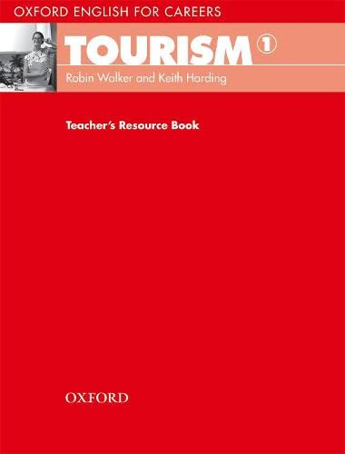 9780194551014: Oxford English for Careers Tourism 1: Teacher's Book