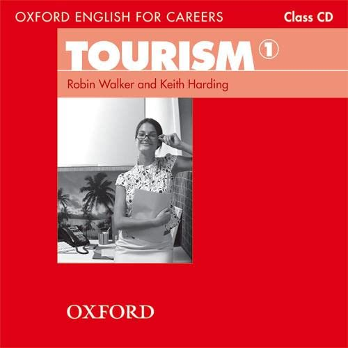 9780194551021: Oxford English for Careers Tourism 1: Class Audio CD