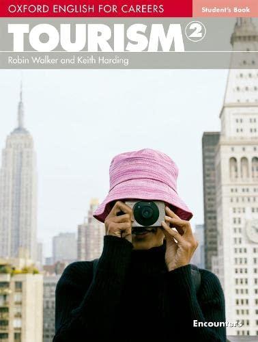 9780194551038: Oxford english for careers. Tourism. Student's book. Con espansione online. Per le Scuole superiori: Oxford English for Careers. Tourism 2: Student's Book