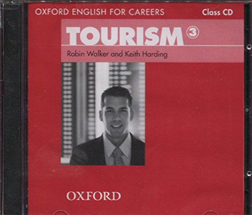 9780194551083: Oxford English for Careers: Tourism 3: Class Audio CD