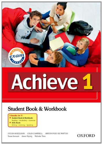 9780194556026: Achieve 1: Combined Student Book, Workbook and Skills Book